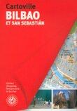 Bilbao et San Sebastián